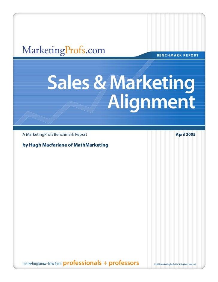 MarketingProfs.com                                        BENCHMARK REPORT              Sales & Marketing                 ...