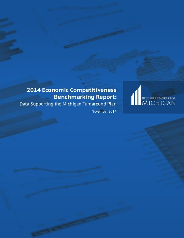 Business Leaders For Michigan 2014 Economic Competitiveness Benchmark