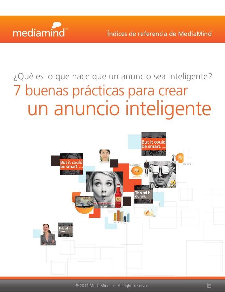 Índices de referencia de MediaMind¿Qué es lo que hace que un anuncio sea inteligente?7 buenas prácticas para crear   un an...