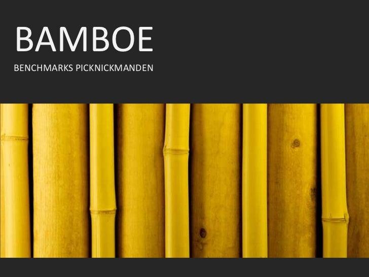 BAMBOE<br />BENCHMARKS PICKNICKMANDEN<br />