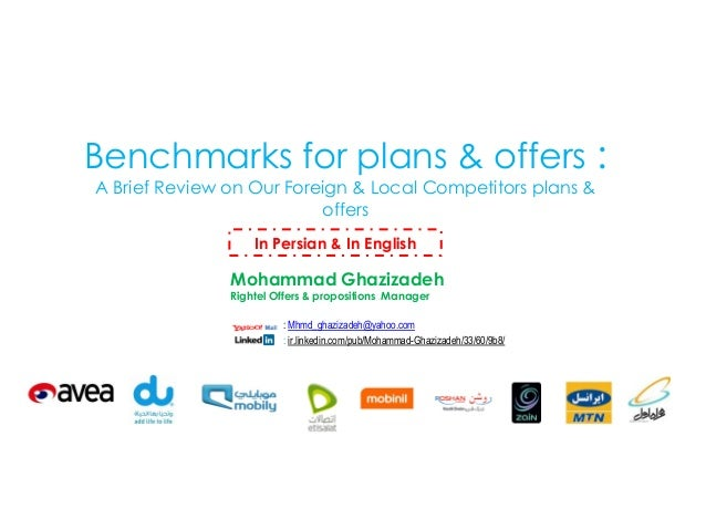 Benchmarks for plans & offers : A Brief Review on Our Foreign & Local Competitors plans & offers In Persian & In English  ...