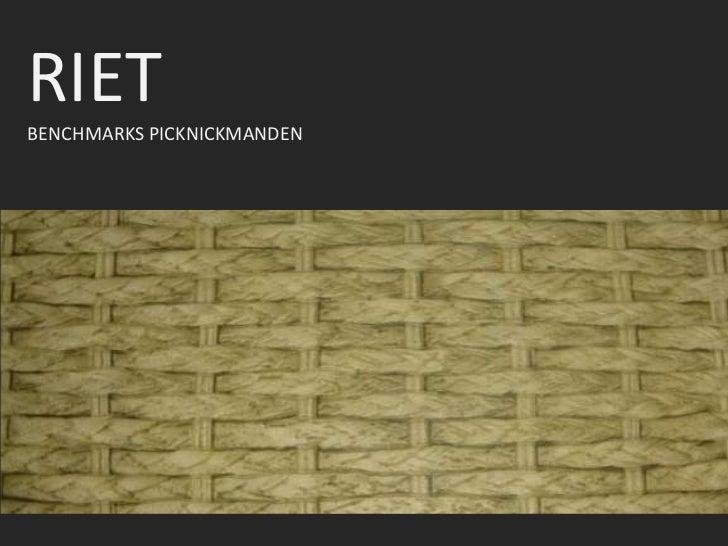 RIET<br />BENCHMARKS PICKNICKMANDEN<br />