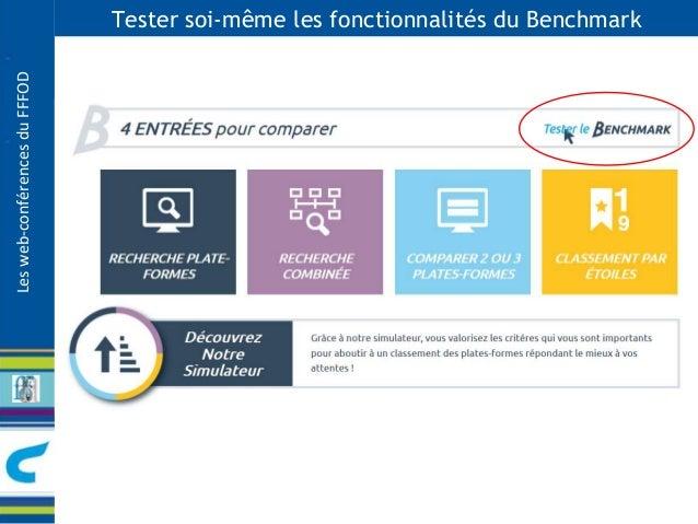 Les web-conférences du FFFOD  Tester soi-même les fonctionnalités du Benchmark