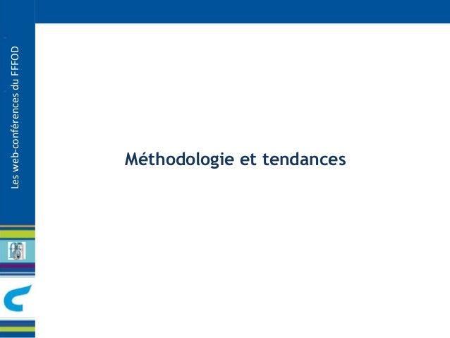 Les web-conférences du FFFOD  Méthodologie et tendances