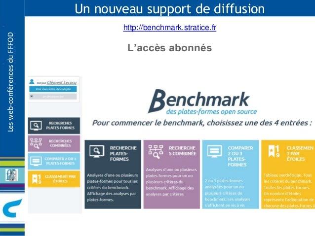 Les web-conférences du FFFOD  Un nouveau support de diffusion  http://benchmark.stratice.fr  L'accès abonnés