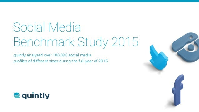 Social Media Benchmark Study 2015 quintly analyzed over 180,000 social media 