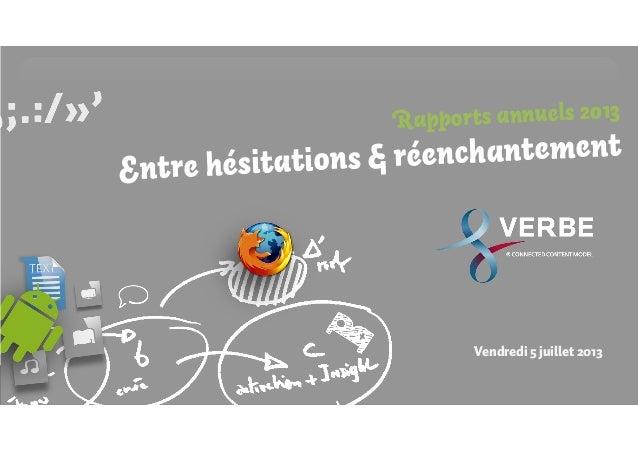 pports annuels 2013 Ra  réenchantement ntre hésitations & E  Vendredi 5 juillet 2013