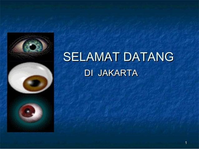 SELAMAT DATANG  DI JAKARTA                 1