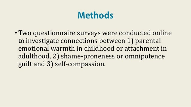 Methods •Two questionnaire surveys were conducted online to investigate connections between 1) parental emotional warmth i...