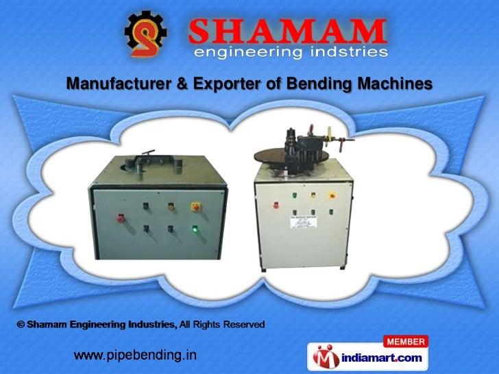 Manufacturer & Exporter of Bending Machines