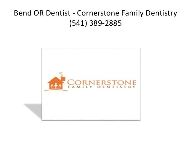 Bend Cosmetic Dentist Cornerstone Family Dentistry 541