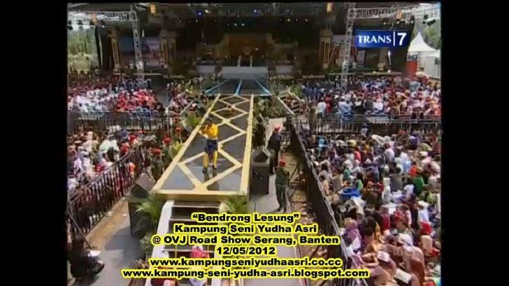 Bendrong lesung kampung seni yudha asri di ovj road show serang, banten 12 05-2012