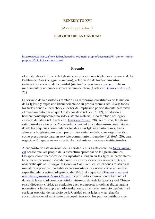 BENEDICTO XVI                              Motu Proprio sobre el                        SERVICIO DE LA CARIDADhttp://www...