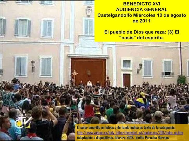 BENEDICTO XVI                     AUDIENCIA GENERAL              Castelgandolfo Miércoles 10 de agosto                    ...