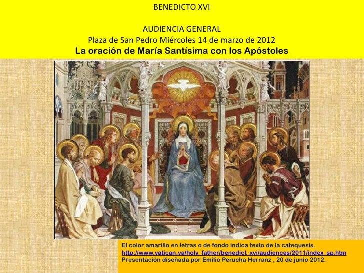 BENEDICTO XVI                  AUDIENCIA GENERAL   Plaza de San Pedro Miércoles 14 de marzo de 2012La oración de María San...