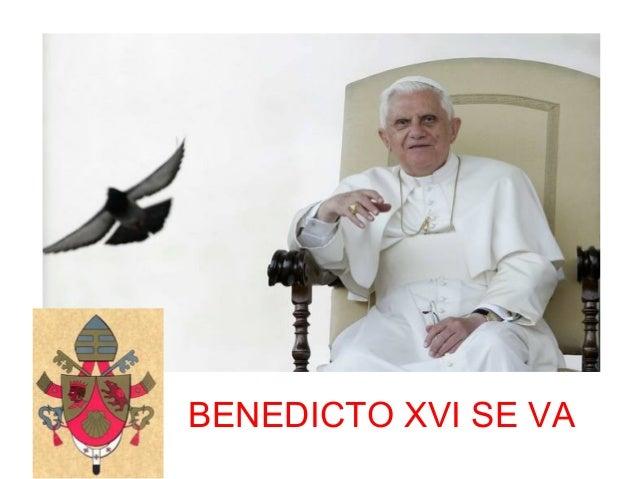 BENEDICTO XVI SE VA