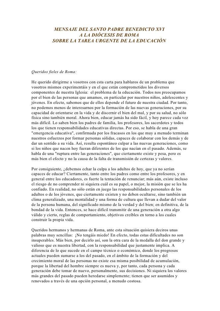 MENSAJE DEL SANTO PADRE BENEDICTO XVI                       A LA DIÓCESIS DE ROMA             SOBRE LA TAREA URGENTE DE LA...
