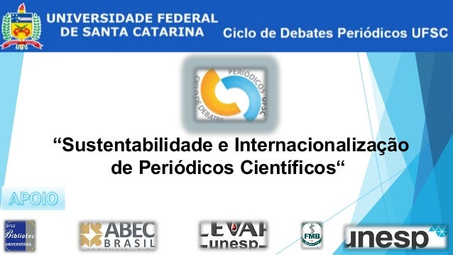 """""""Sustentabilidade e Internacionalização de Periódicos Científicos"""""""