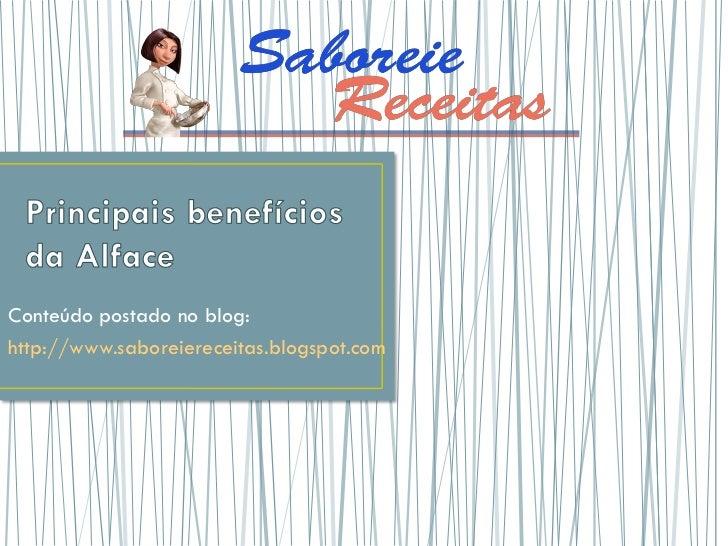 Conteúdo postado no blog:http://www.saboreiereceitas.blogspot.com