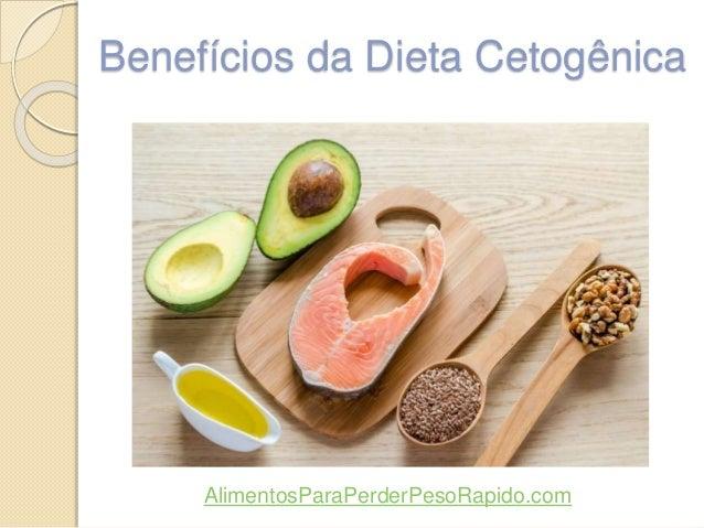 Benefícios da Dieta Cetogênica AlimentosParaPerderPesoRapido.com