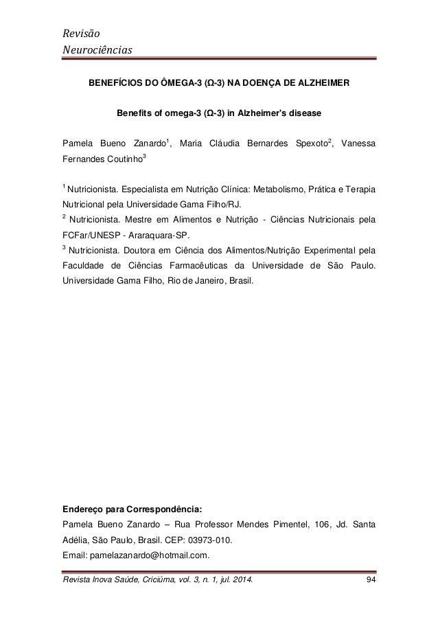 Revisão Neurociências Revista Inova Saúde, Criciúma, vol. 3, n. 1, jul. 2014. 94 BENEFÍCIOS DO ÔMEGA-3 ( -3) NA DOENÇA DE ...