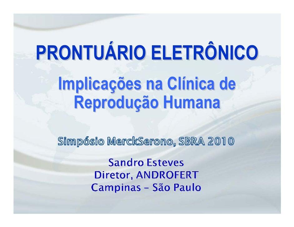 PRONTUÁRIO ELETRÔNICO   Implicações na Clínica de     Reprodução Humana
