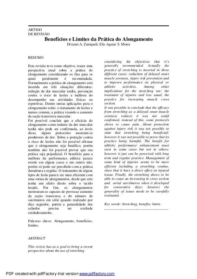 ARTIGO DE REVISÃO  Benefícios e Limites da Prática do Alongamento Divanei A. Zaniqueli, Elis Aguiar S. Morra  RESUMO Esta ...