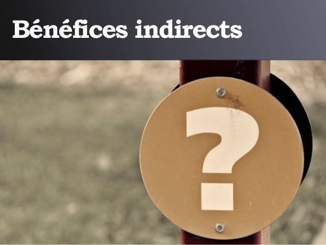 Bénéfices indirects
