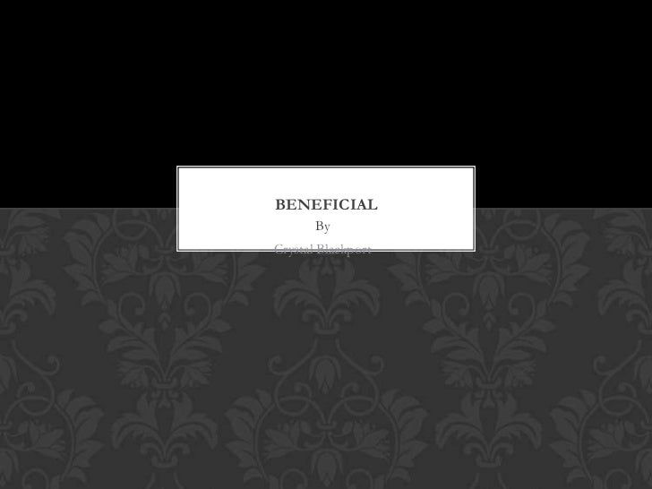 BENEFICIAL       ByCrystal Blackport