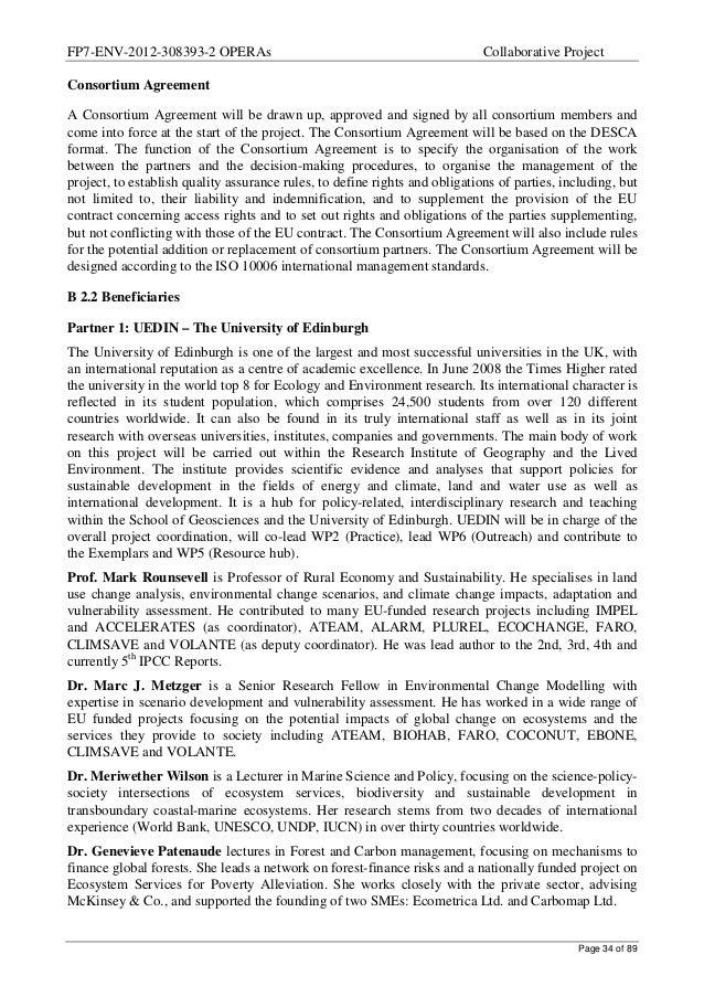 FP7-ENV-2012-308393-2 OPERAs Collaborative Project  Consortium Agreement  A Consortium Agreement will be drawn up, approve...
