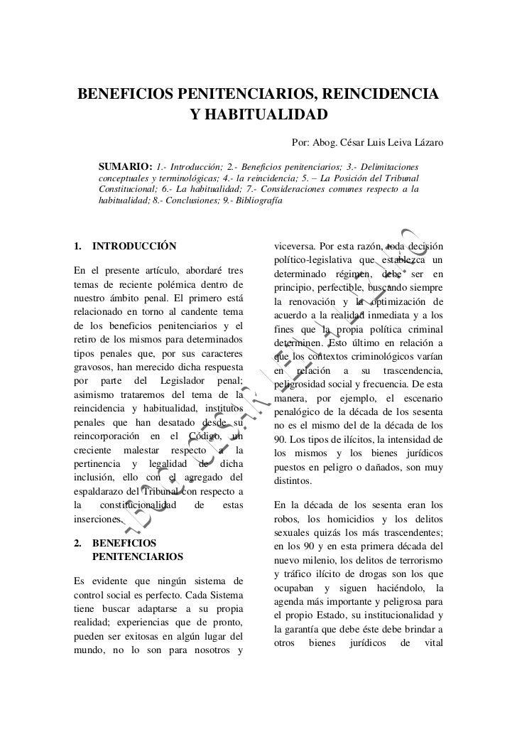 BENEFICIOS PENITENCIARIOS, REINCIDENCIA Y HABITUALIDAD<br />Por: Abog. César Luis Leiva Lázaro<br />SUMARIO: 1.- Introducc...