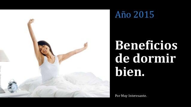 Beneficios de dormir bien tipicos consejos que nos hace - Para dormir bien ...