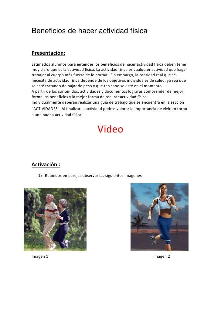 Beneficios de hacer actividad físicaPresentación:Estimados alumnos para entender los beneficios de hacer actividad física ...