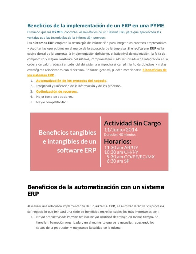 Beneficios de la implementación de un ERP en una PYME Es bueno que las PYMES conozcan los beneficios de un Sistema ERP par...