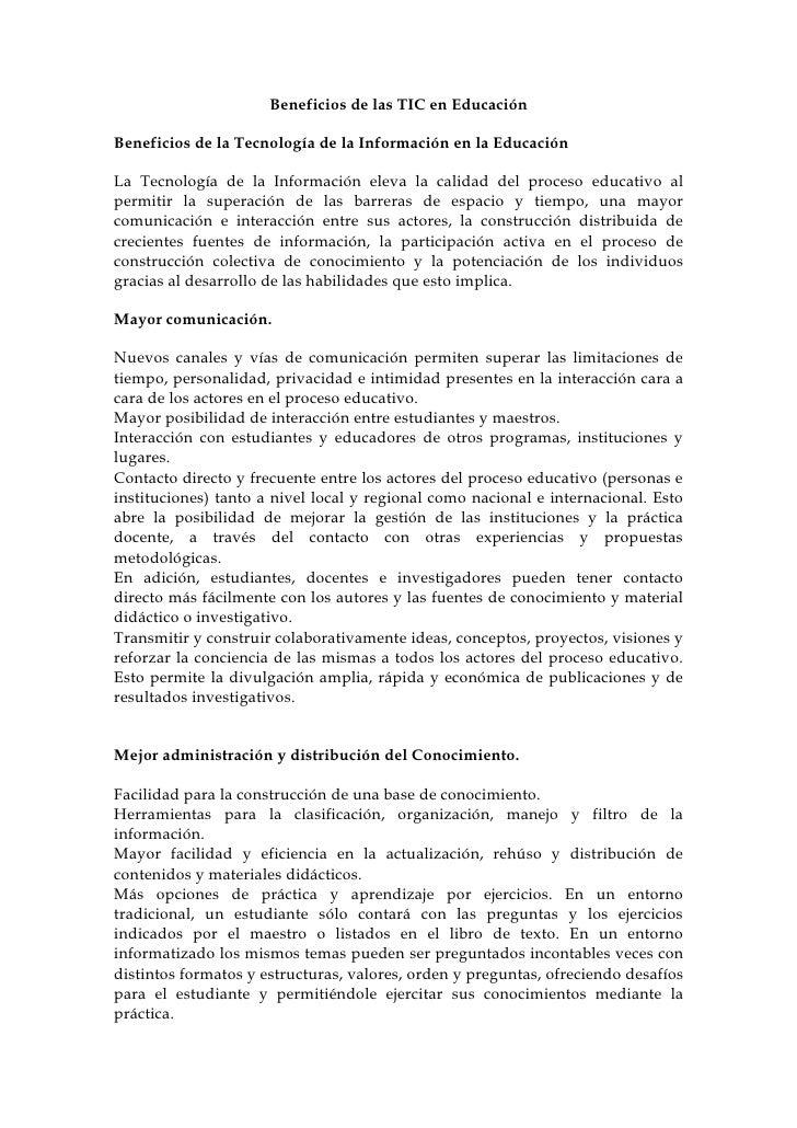 Beneficios de las TIC en Educación  Beneficios de la Tecnología de la Información en la Educación  La Tecnología de la Inf...