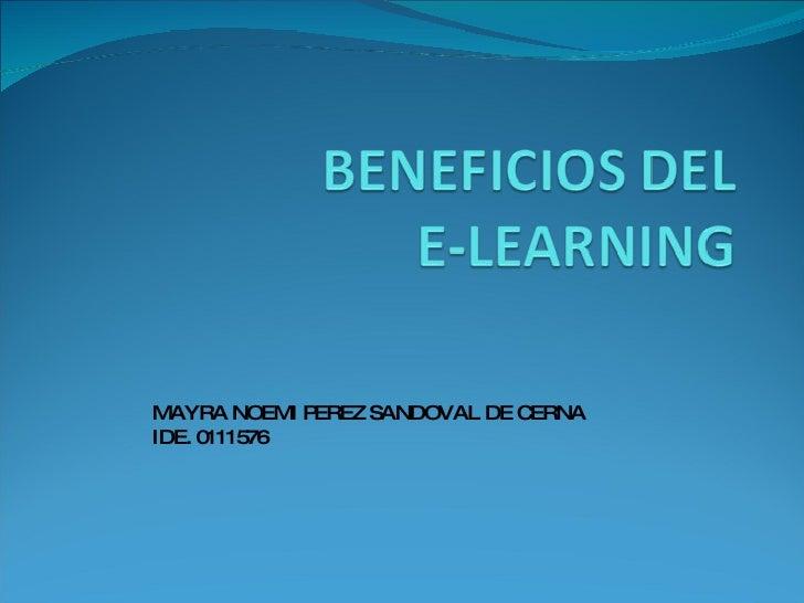 MAYRA NOEMI PEREZ SANDOVAL DE CERNA IDE. 0111576