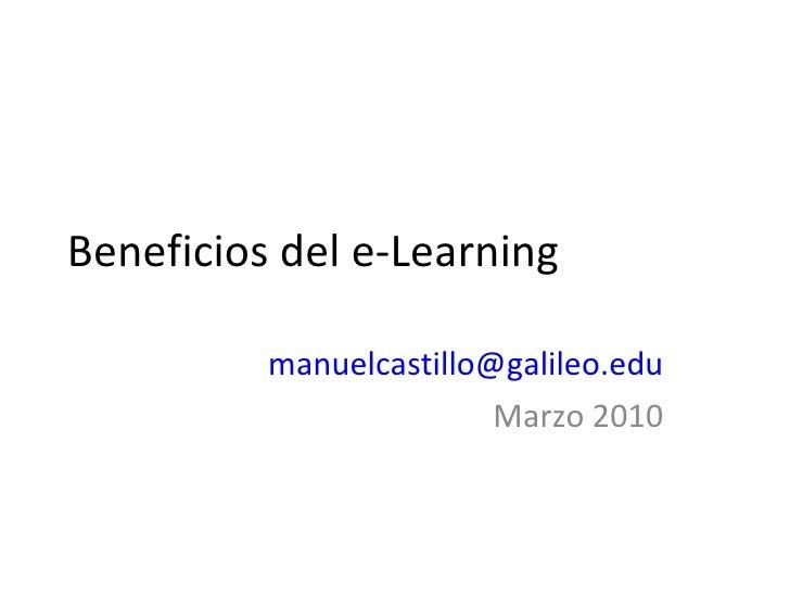 Beneficios del e-Learning [email_address] Marzo 2010