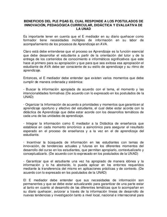 BENEFICIOS DEL PLE PQAS EL CUAL RESPONDE A LOS POSTULADOS DE INNOVACIÓN, PEDAGÓGICA CURRICULAR, DIDÁCTICA Y EVALUATIVA DE ...