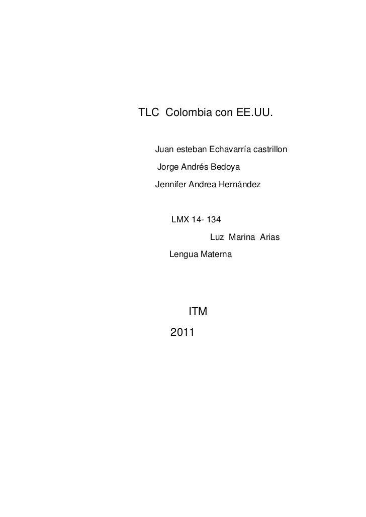 TLC Colombia con EE.UU.  Juan esteban Echavarría castrillon   Jorge Andrés Bedoya  Jennifer Andrea Hernández      LMX 14- ...