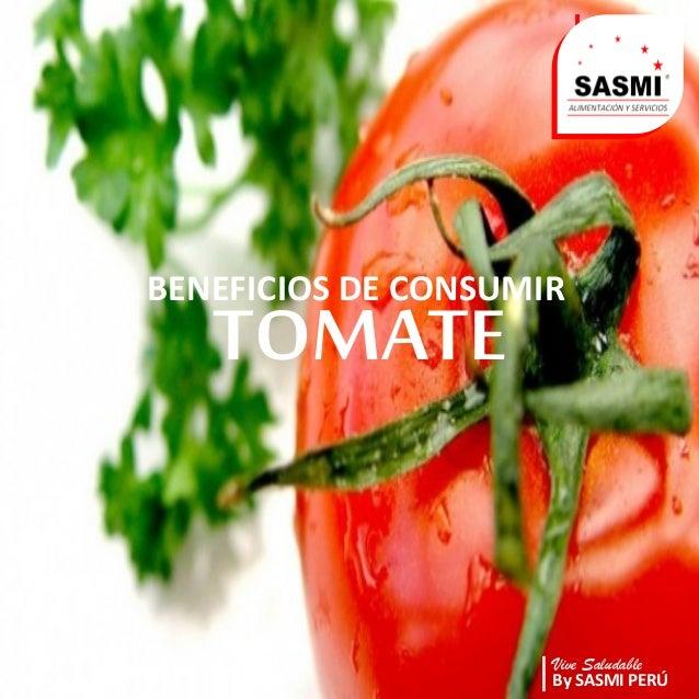 | By SASMI PER� | Vive Saludable BENEFICIOS DE CONSUMIR TOMATE