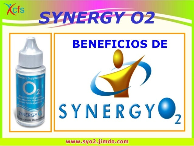 SYNERGY O2 BENEFICIOS DE