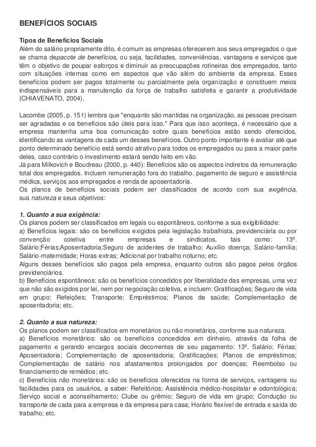BENEFÍCIOS SOCIAIS Tipos de Benefícios Sociais Além do salário propriamente dito, é comum as empresas oferecerem aos seus ...