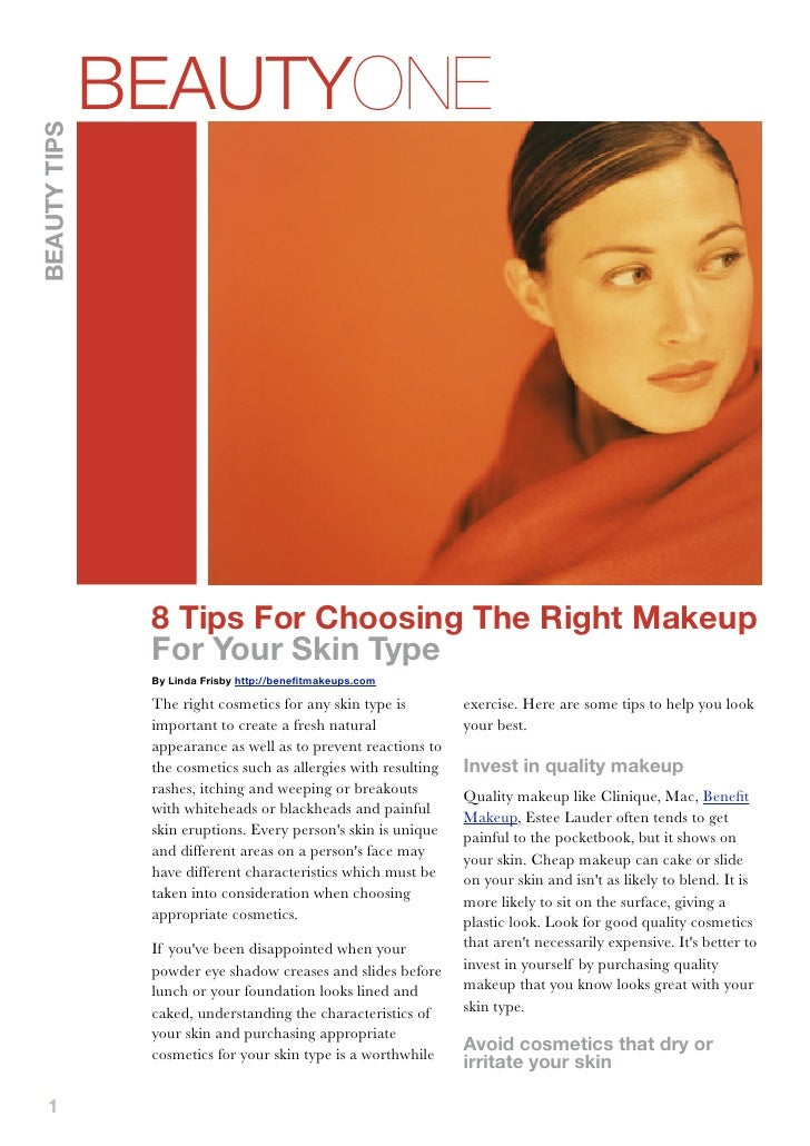 BEAUTYONEBEAUTY TIPS               8 Tips For Choosing The Right Makeup               For Your Skin Type               By ...