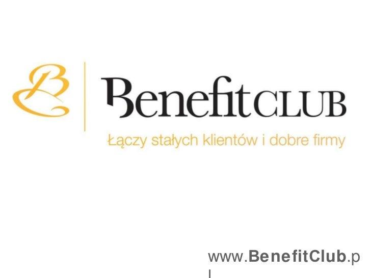 www. B enefit C lub .pl