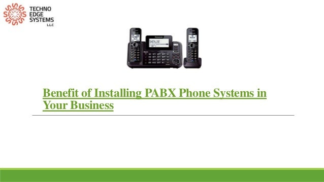 Benefit of Installing PABX Phone Systems in Your Business