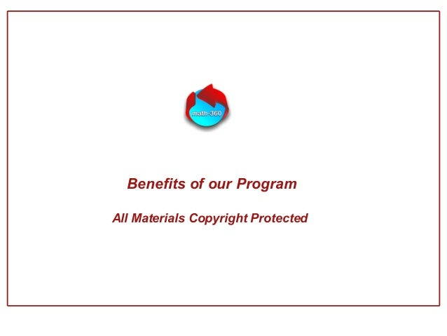 Benefits of our Program All Materials Copyright Protected