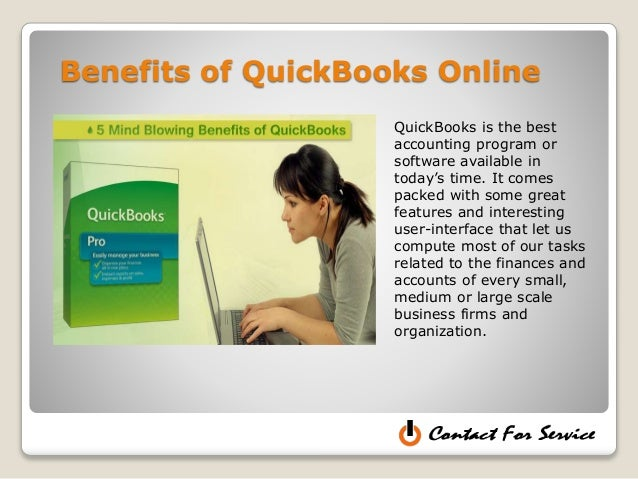 Benefits of QuickBooks Online QuickBooks is the best accounting program or software available in today's time. It comes pa...