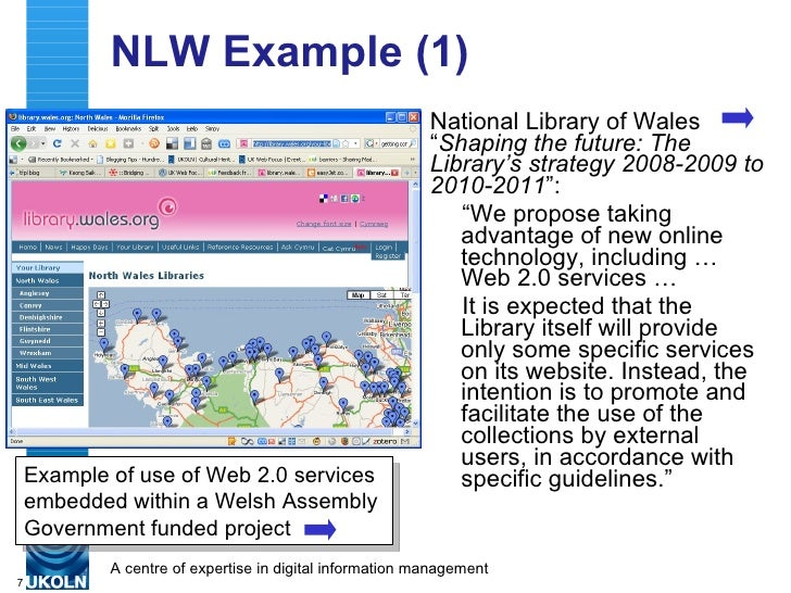 """NLW Example (1) <ul><li>National Library of Wales """" Shaping the future: The Library's strategy 2008-2009 to 2010-2011 """": <..."""