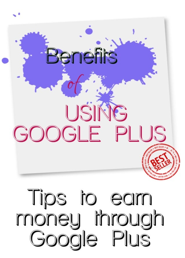 3 4 5 6 7 8 10 11 12 13 14 Table of Contents About the book Copyright BENEFITS OF USING GOOGLE PLUS Some social benefits o...