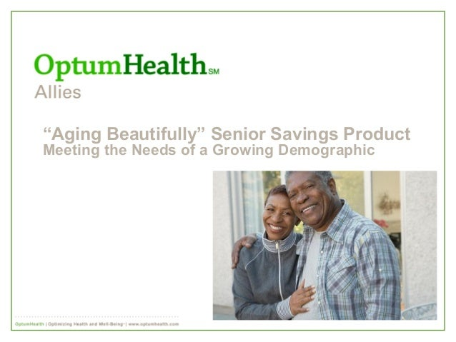 """Aging Beautifully"" Senior Savings Product Meeting the Needs of a Growing Demographic"